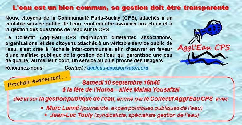 Le Collectif Aggl'eau Communauté Paris Saclay à la Fête de l'Huma - venez débattre de la gestion publique de l'eau, samedi 10 septembre 2016 16h45