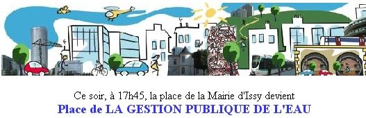 Nouvelle Place de LA GESTION PUBLIQUE DE L'EAU à ISSY. Inauguration officielle à 17h45