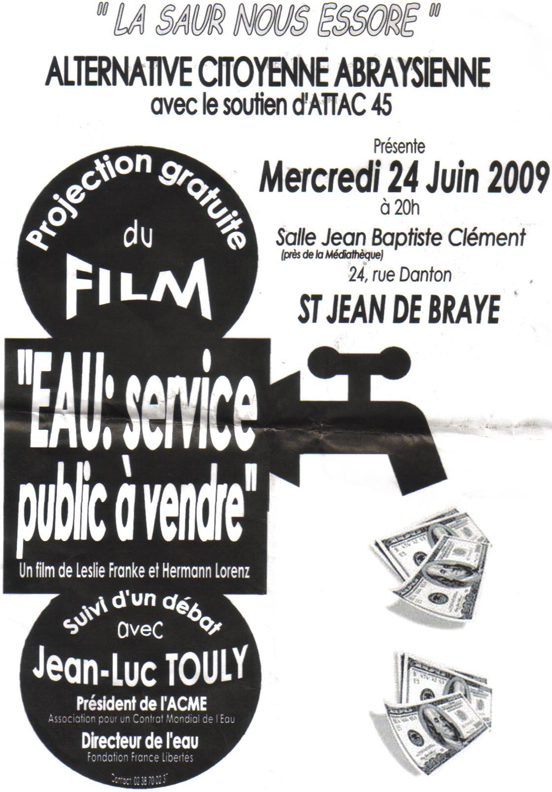 Saint Jean de Braye (Orléanais) : la SAUR nous essore débat le 24 juin précédé de la projection d'Eau : service public à vendre