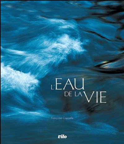 Eaux vives - <font color='blue'><b><big> Eau de la Vie</font color='blue'></b></big>
