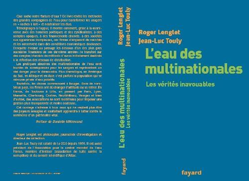Le nouveau livre De R Lenglet et JL Touly chez Fayard<br> <center><font color='red' size=3>'L'eau des multinationales, les vérités inavouables'
