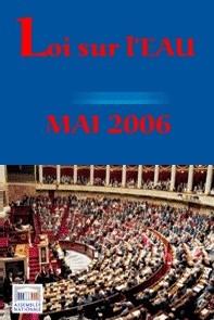 Loi sur l'eau: 1ère journée de discussion à l'Assemblée