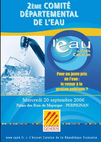Comité de l'Eau Le 20 septembre 2006 au Palais des Rois de Majorque à Perpignan
