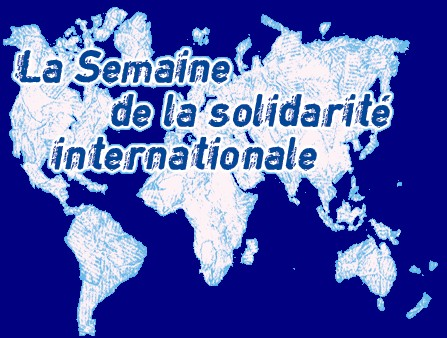 Semaine de la Solidarité INTERNATIONALE DU 10 AU 23 NOVEMBRE 2006
