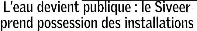 A Chatellerault, l'eau devient publique comme dans 70% des communes du département