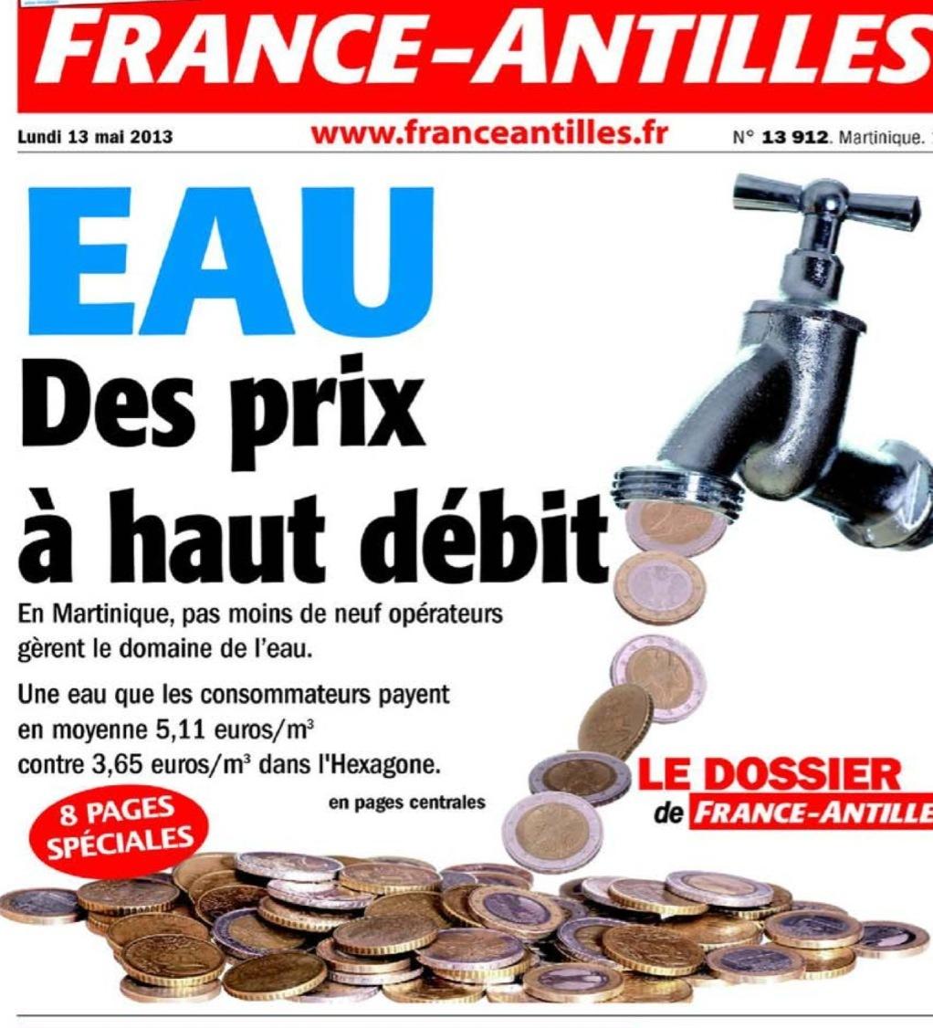 Article de France Antilles du lundi 13 mai 2013 : Martinique : Eau, des prix à haut débit