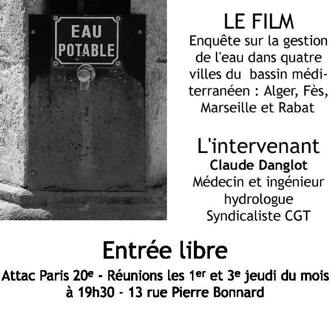 Une Projection-Débat est organisée par ATTAC 20, Dimanche 18 mars, sur le thème 'Retour aux sources, l'eau des villes méditerranéennes'.
