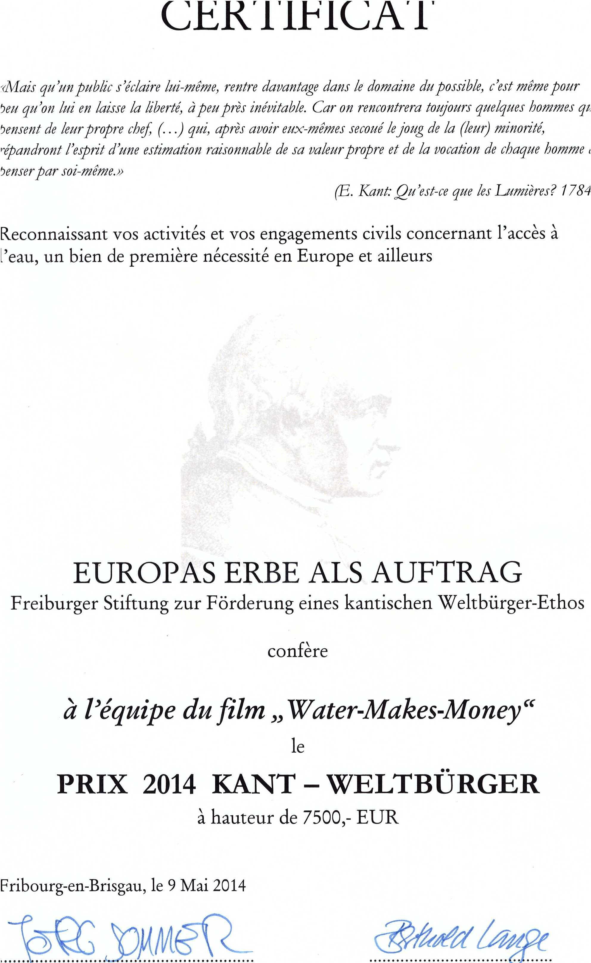 """Remise du prix """"Citoyen du Monde"""" du philosophe Emmanuel Kant le 9 mai 2014 à l'Université Albert Ludwig de Fribourg (Allemagne) pour le film Water makes money à L Franke, H Lorenz, M Pigeon et JL Touly"""