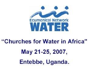 Conférence du Réseau oecuménique de l'eau sur la réponse des Eglises à la crise de l'eau en Afrique