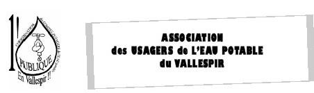 L'ASSOCIATION des USAGERS de L'EAU POTABLE du VALLESPIR  vous invite le 24 JUIN 07 pour soutenir leur lutte.