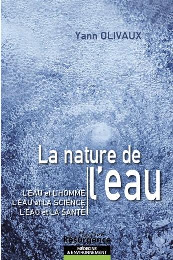 Le livre de Yann Olivaux 'La nature de l'eau'vient de sortir