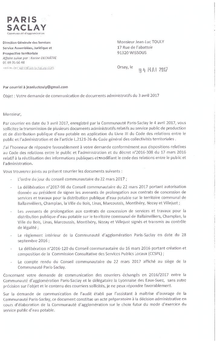 Réponse du 4 mai 2017 du Pt de Paris Saclay M Bournat à la lettre AR du 3 avril 2017 de JL Touly pour une demande de communication d'informations liées aux graves irrégularités concernant le non vote d'une délibération du 22 mars liée à la prolongati